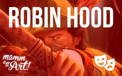 """Estate Lauretana 2019, teatro all'aperto con """"Robin Hood"""" e una commedia dei De Filippo"""